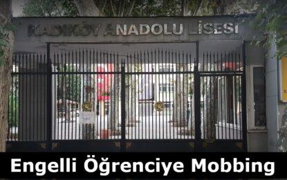 Kadıköy Anadolu Lisesi'nde Engelli Öğrencinin Eğitim Hakkı Engellenmek İsteniyor